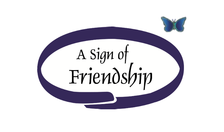 A Sign Of Friendship